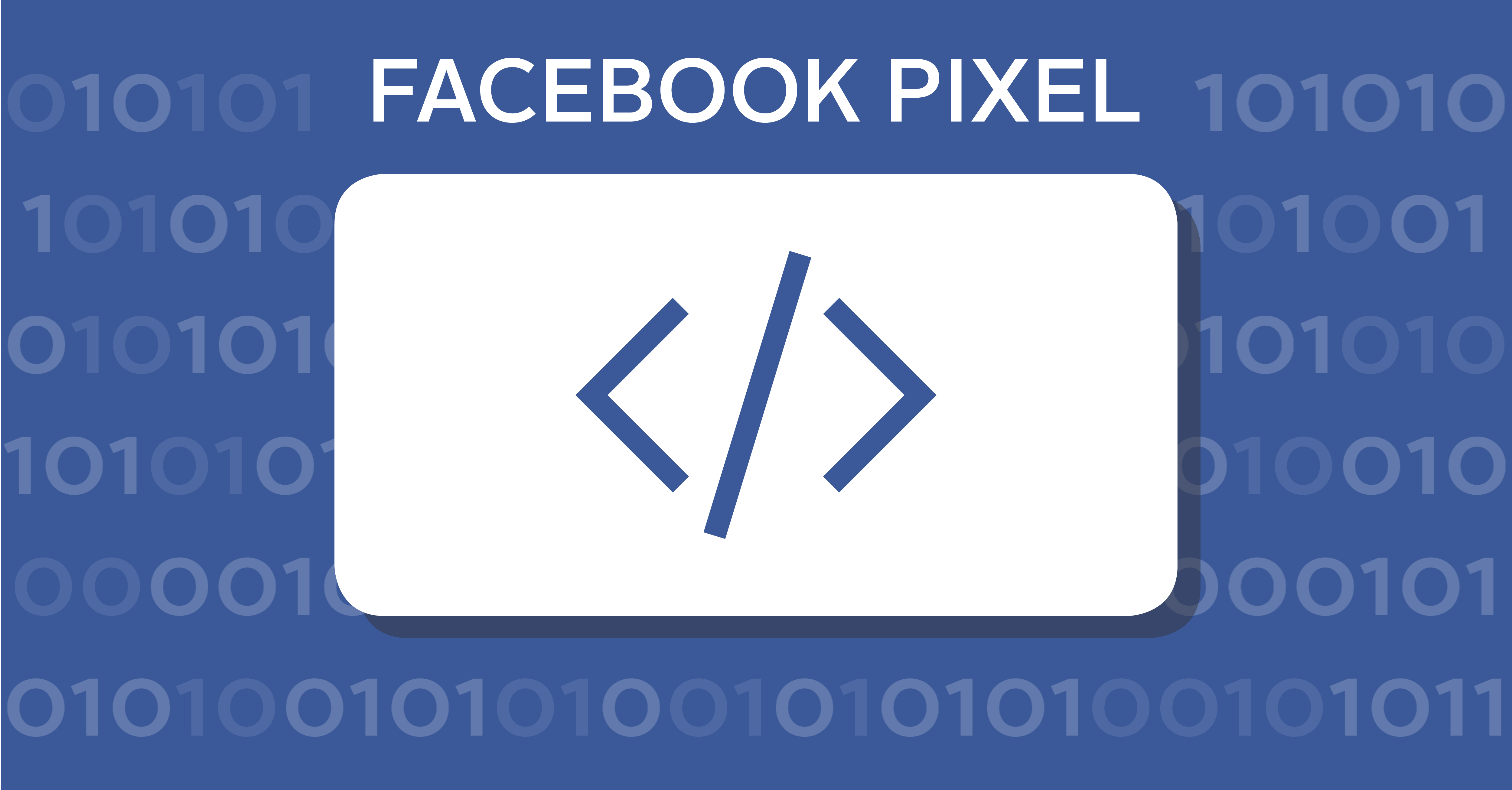 The Facebook Pixel: What It Is and How to Use It